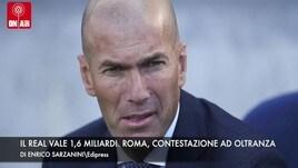 Il Real Madrid vale 1,6 miliardi. Roma, contestazione ad oltranza