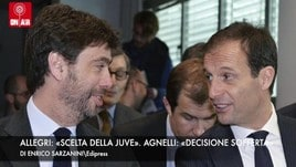 Allegri: «Scelta della Juve». Agnelli: «Decisione sofferta».