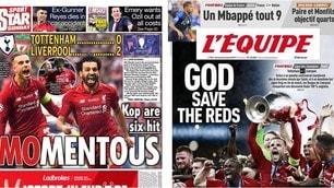Liverpool sul tetto d'Europa: la stampa estera celebra l'impresa dei Reds