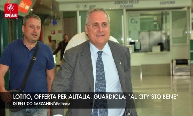 """Lotito, offerta per Alitalia. Guardiola: """"Al City sto bene"""""""