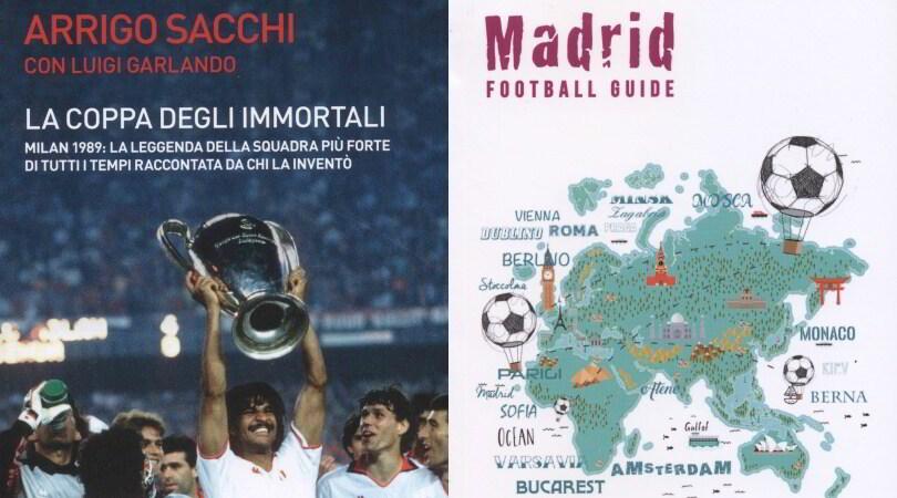 Il Milan Europeo di Sacchi e la guida di Madrid città del calcio