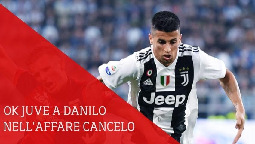 Juve, ripresa trattativa Cancelo-Danilo con il City