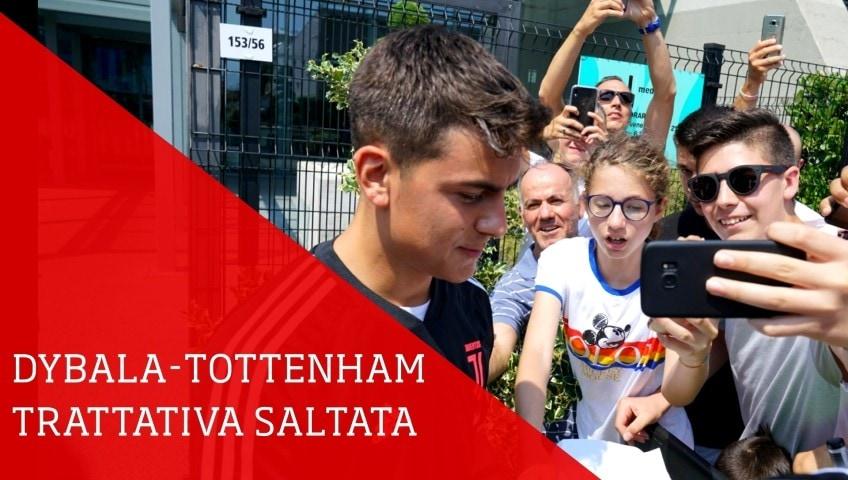 Dybala-Tottenham, trattativa saltata