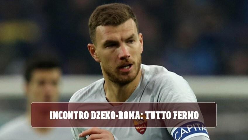 Incontro Dzeko-Roma: nulla di fatto