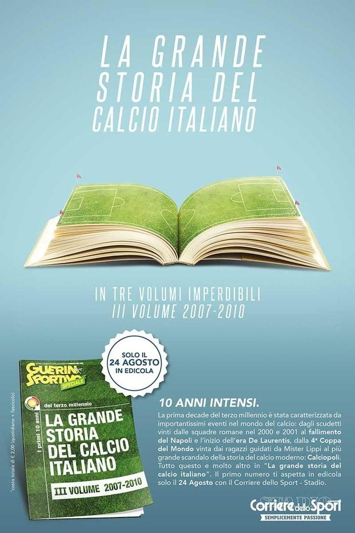 Guerin Sportivo Speciale: La grande storia del Calcio Italiano in allegato con Corriere dello Sport-Stadio