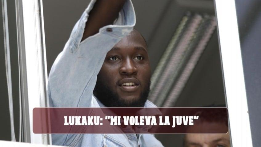 """Lukaku: """"Mi voleva la Juve, ma ho scelto l'Inter perché credono in me"""""""