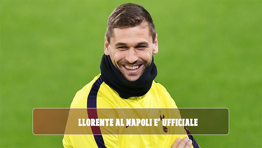 Llorente al Napoli: è ufficiale