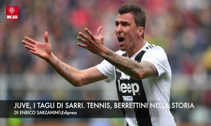 Juve, i tagli di Sarri. Tennis, Berrettini nella storia