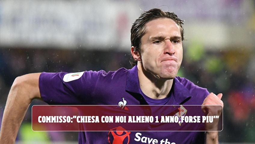 """Fiorentina, Commisso: """"Chiesa resterà almeno un anno, forse di più"""""""