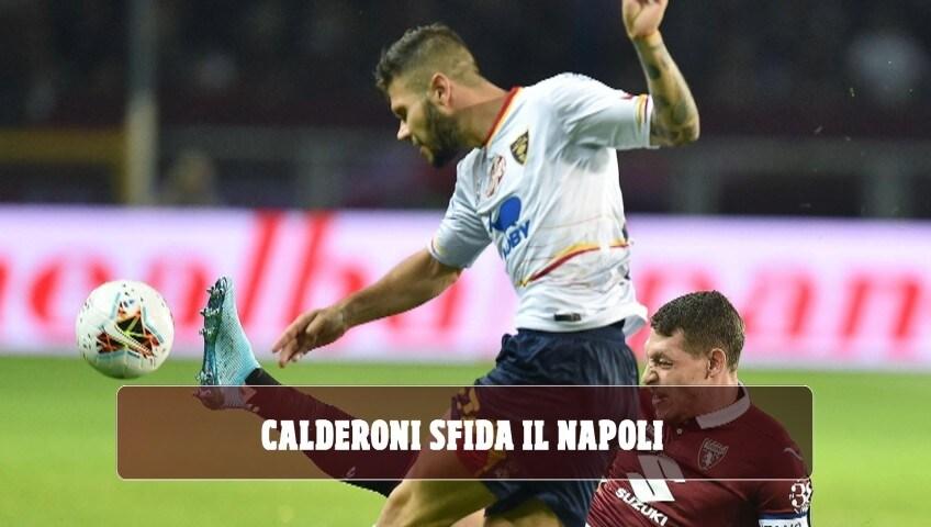 Lecce, Calderoni sfida il Napoli
