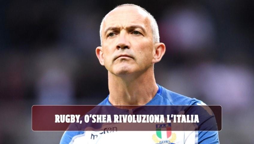 Mondiali rugby, O'Shea rivoluziona l'Italia