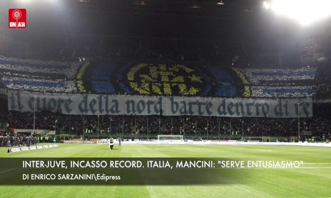 "Inter-Juve, incasso record. Italia, Mancini: ""Serve entusiasmo"""