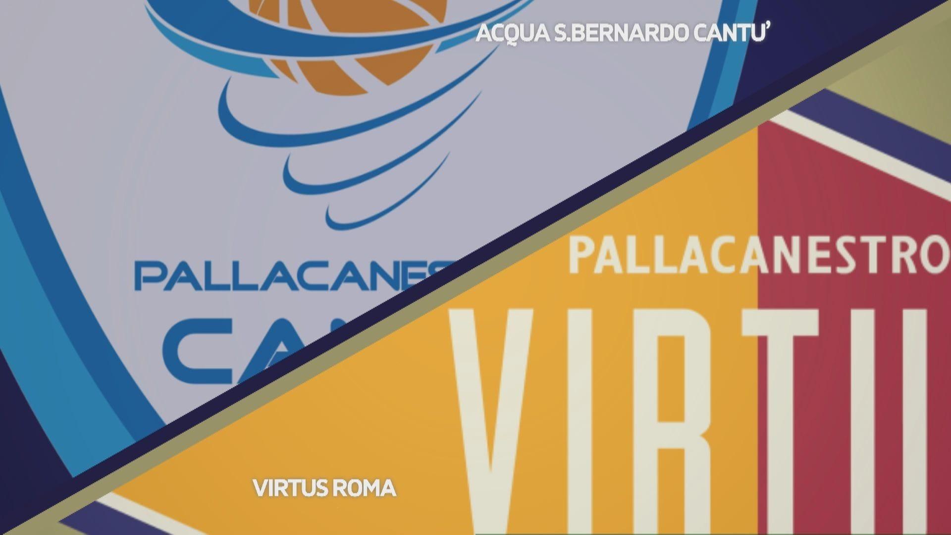 Acqua S. Bernardo Cantù - Virtus Roma 74-76