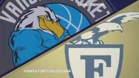 Vanoli Basket Cremona - Pompea Fortitudo Bologna 80-73
