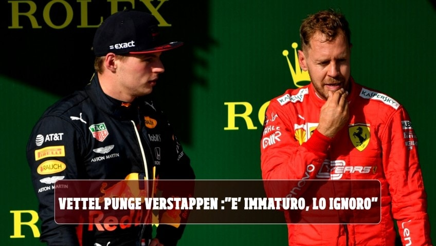 """Vettel punge Verstappen: """"È immaturo, lo ignoro"""""""