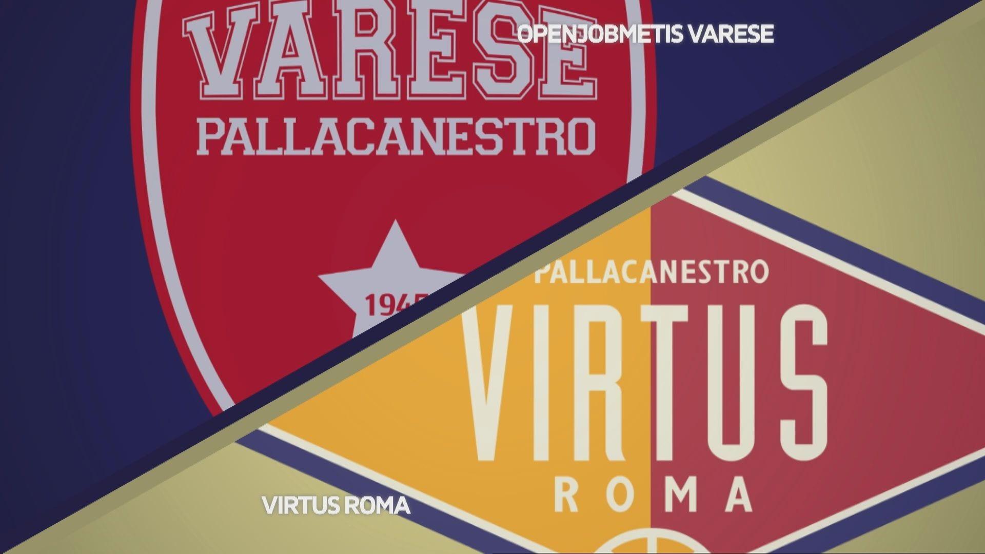 Openjobmetis Varese - Virtus Roma 99-69