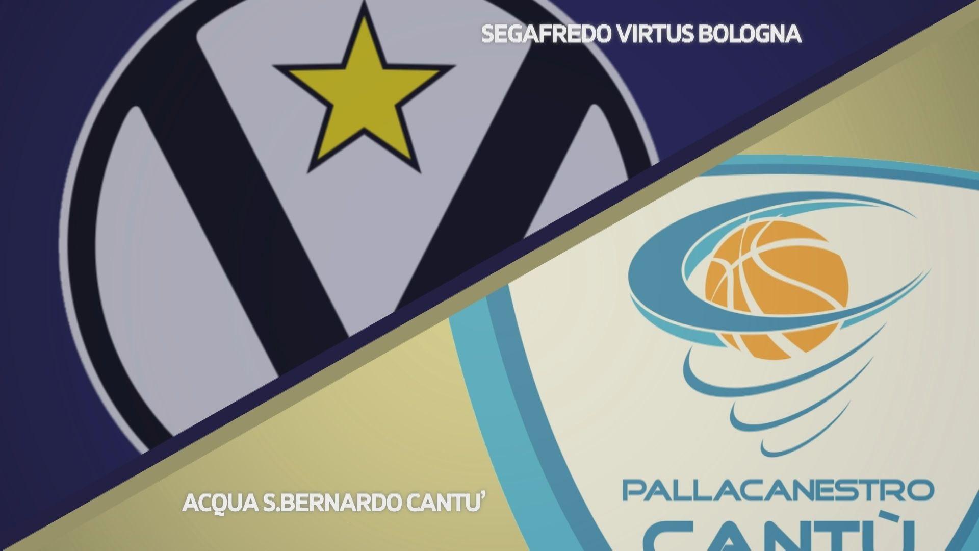 Segafredo Virtus Bologna - Acqua S.Bernardo Cantù 89-70