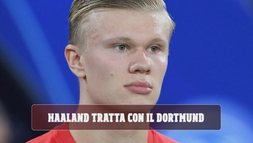 Raiola tratta Haaland con il Borussia Dortmund