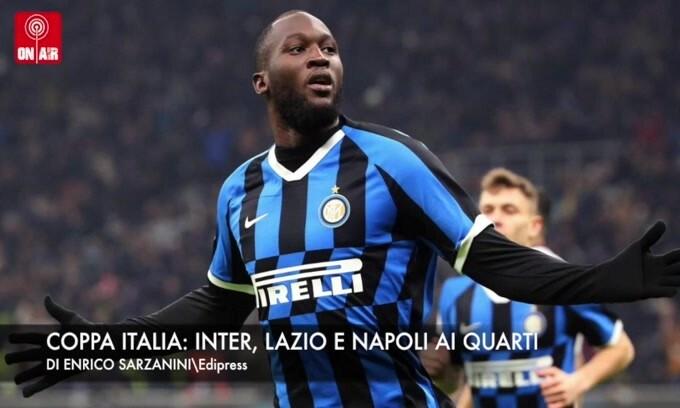 Coppa Italia: Napoli, Lazio ed Inter ai quarti