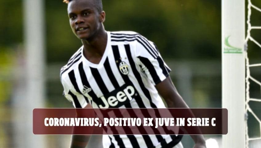 Coronavirus, positivo ex Juve in Serie C