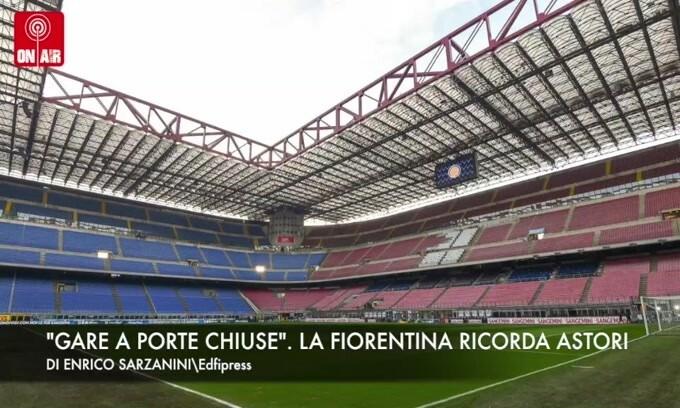 """""""Gare a porte chiuse"""". La Fiorentina ricorda Astori"""