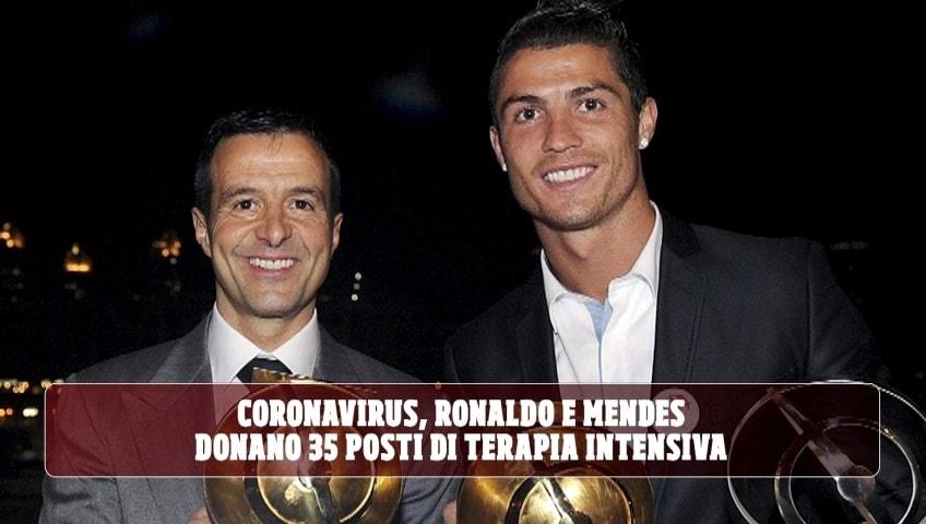 Coronavirus, Ronaldo e Mendes donano 35 posti di terapia intensiva