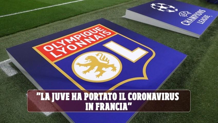 """""""La Juve ha portato il Coronavirus in Francia"""""""