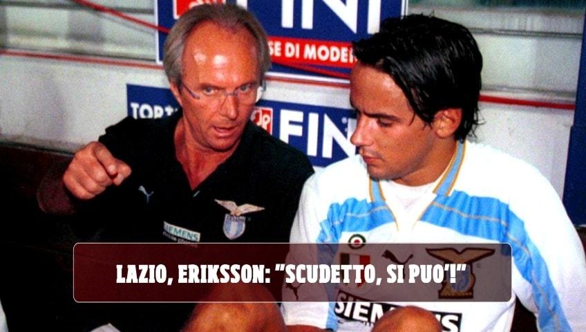 """Lazio, Eriksson: """"Scudetto, si può! Squadra che può battere chiunque"""""""