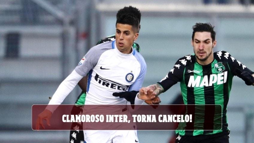 Clamoroso Inter, torna Cancelo!
