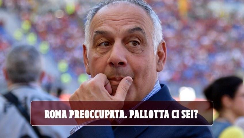 """La Roma è preoccupata. Chiamata a Pallotta: """"Ci sei?"""""""