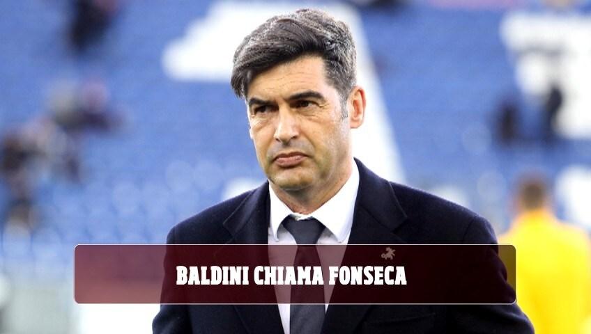 Retroscena Roma, Baldini chiama Fonseca: le tre richieste del tecnico