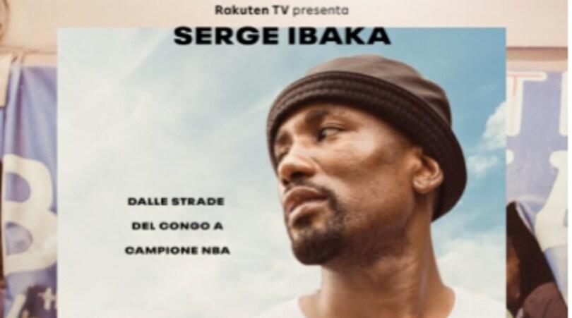 Serge Ibaka, l'ascesa della star Nba diventa un documentario su Rakuten Tv