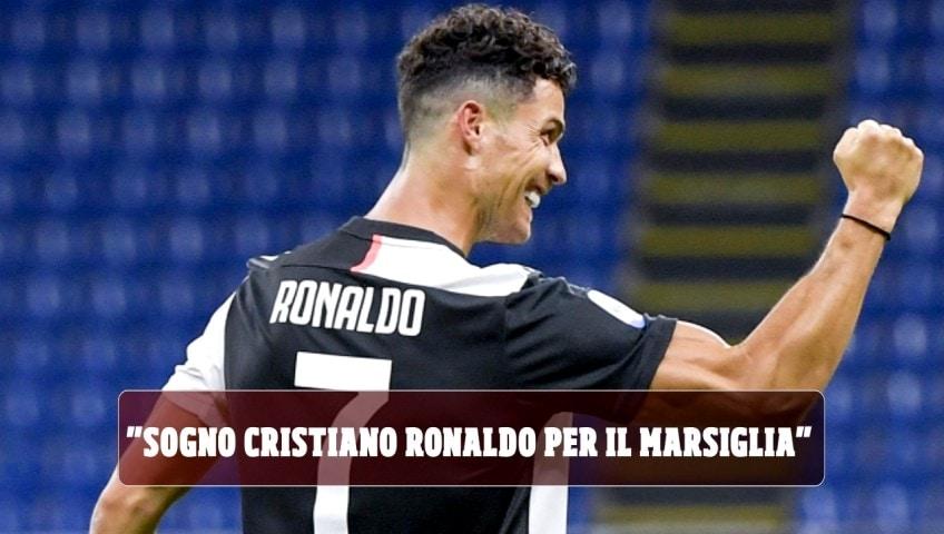 """""""Sogno Cristiano Ronaldo per il Marsiglia"""". Idea shock di un imprenditore"""