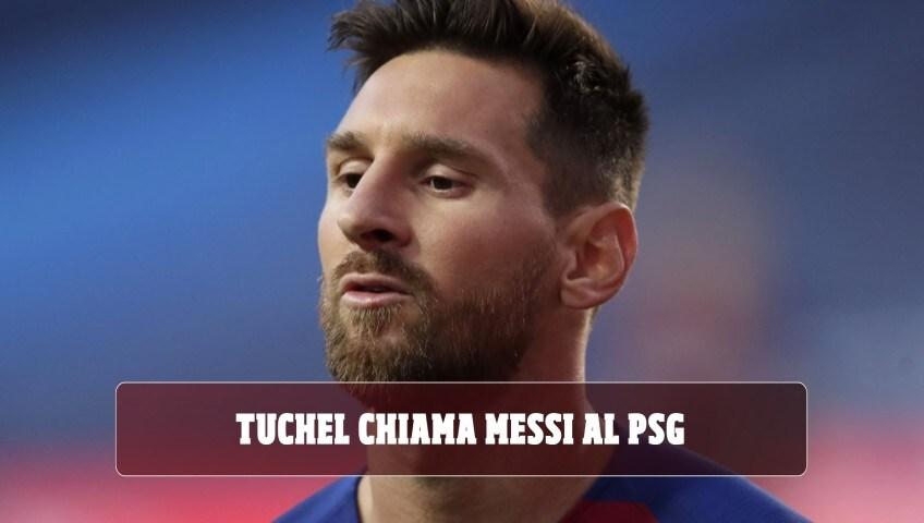 """Tuchel chiama Messi al Psg: """"Sarebbe il benvenuto"""""""