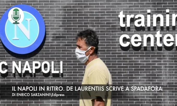 Napoli in ritiro. De Laurentiis scrive a Spadafora