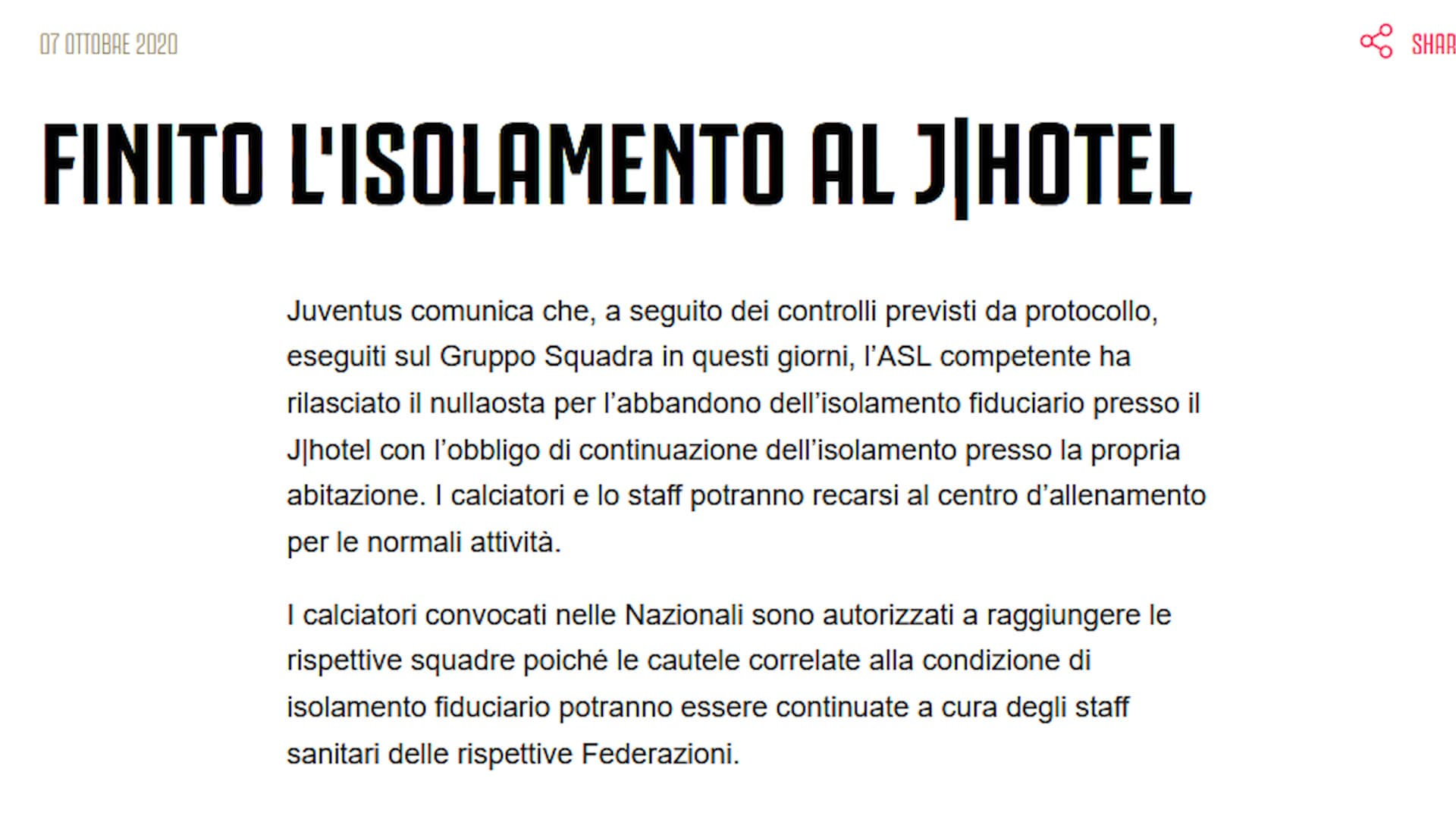Juve, stop all'isolamento al JHotel