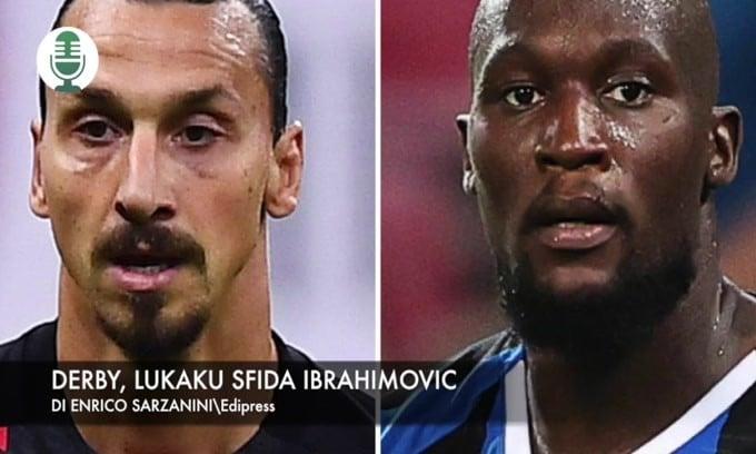 Derby, Lukaku sfida Ibrahimovic