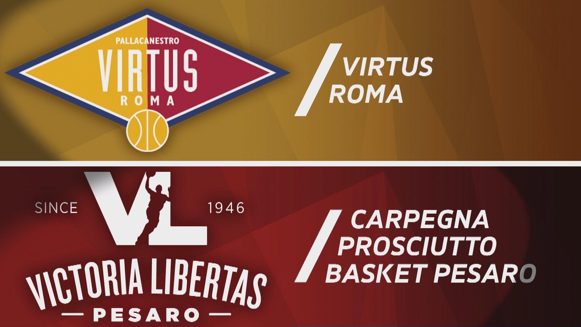 Virtus Roma - Carpegna Prosciutto Pesaro 69-84