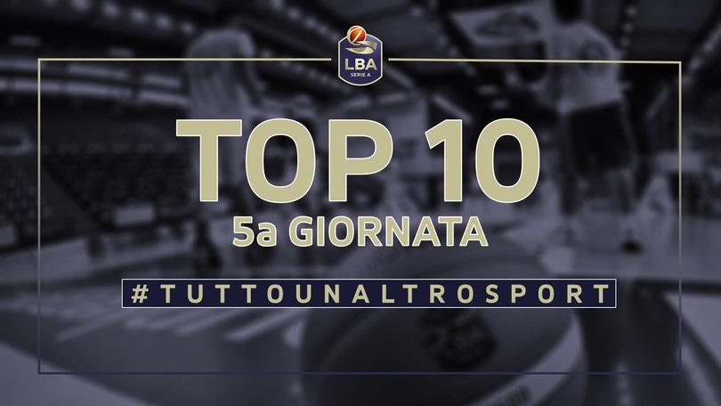 La Top Ten della 5a giornata del campionato di basket LBA