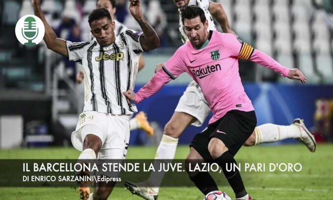 Il Barça stende la Juve. Lazio, pareggio d'oro