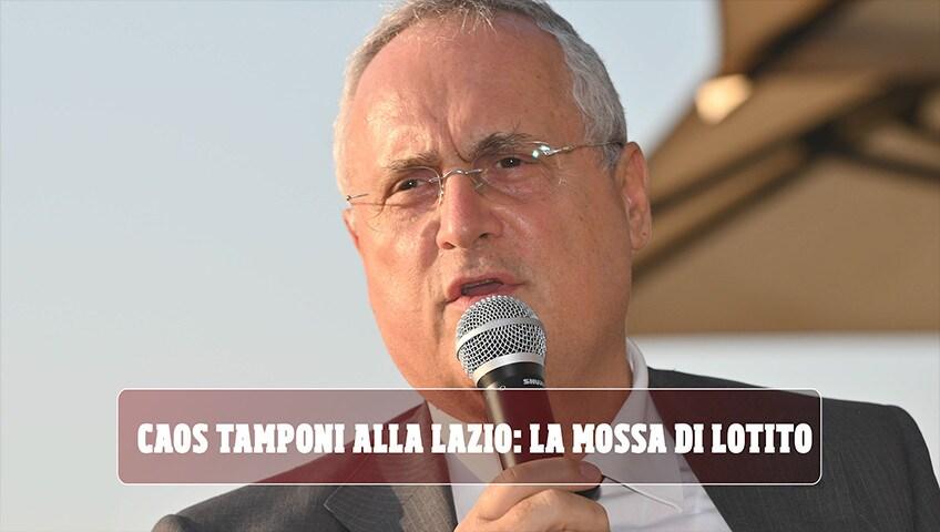 Caos tamponi alla Lazio: la mossa a sorpresa di Lotito per Immobile