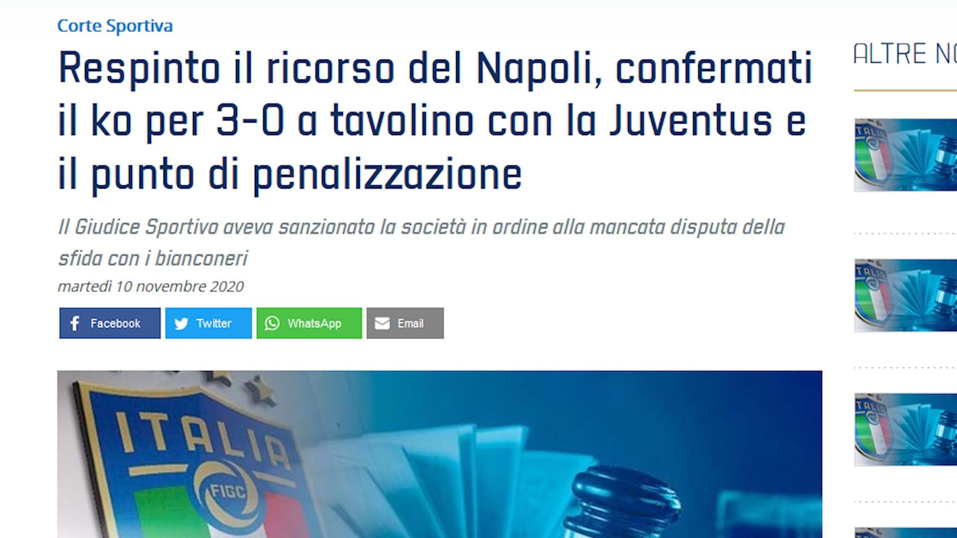 Juve-Napoli, respinto ricorso azzurro: confermati 3-0 e penalizzazione