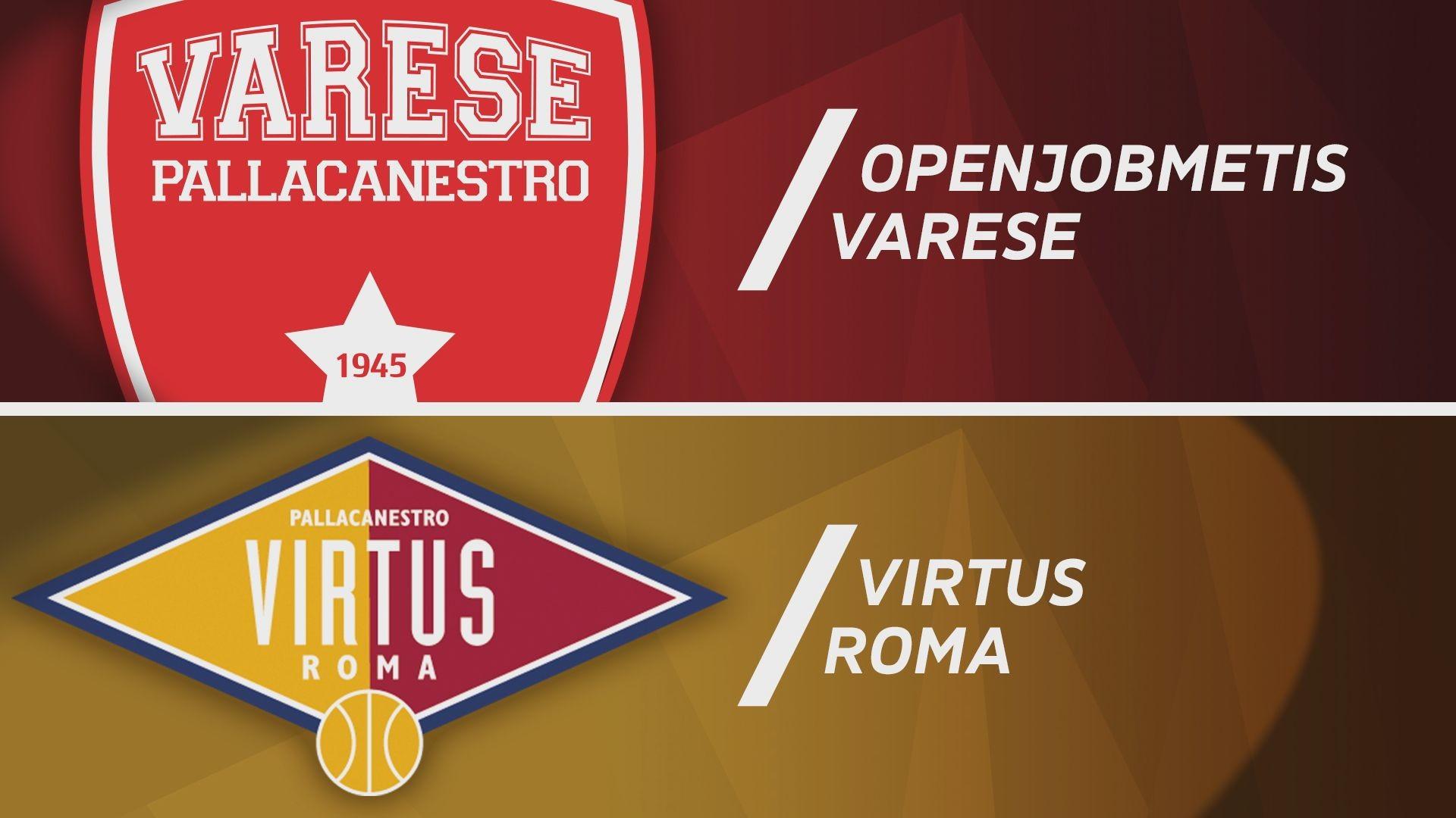 Openjobmetis Varese - Virtus Roma 98-88