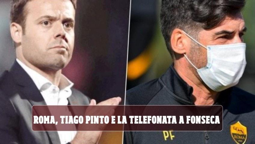 Roma, Tiago Pinto e il retroscena sulla telefonata a Fonseca