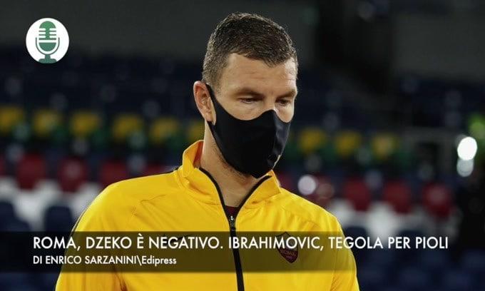 Roma, Dzeko è negativo. Ibrahimovic, tegola per Pioli