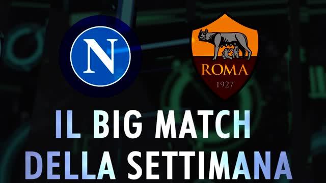 Il Big Match della 9ª giornata: i numeri di Napoli-Roma