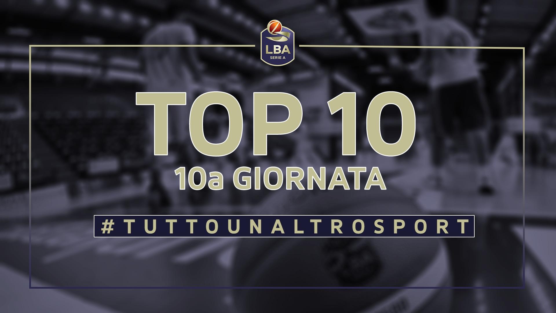 La Top Ten della 10ª giornata del campionato LBA di Basket