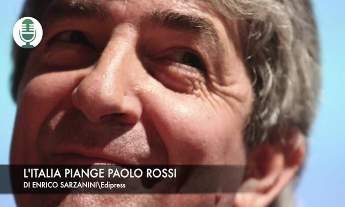 L'Italia piange Paolo Rossi