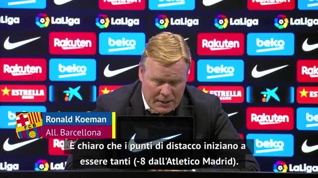 """Barça a -8 dall'Altetico, Koeman: """"Titolo ancora possibile"""""""