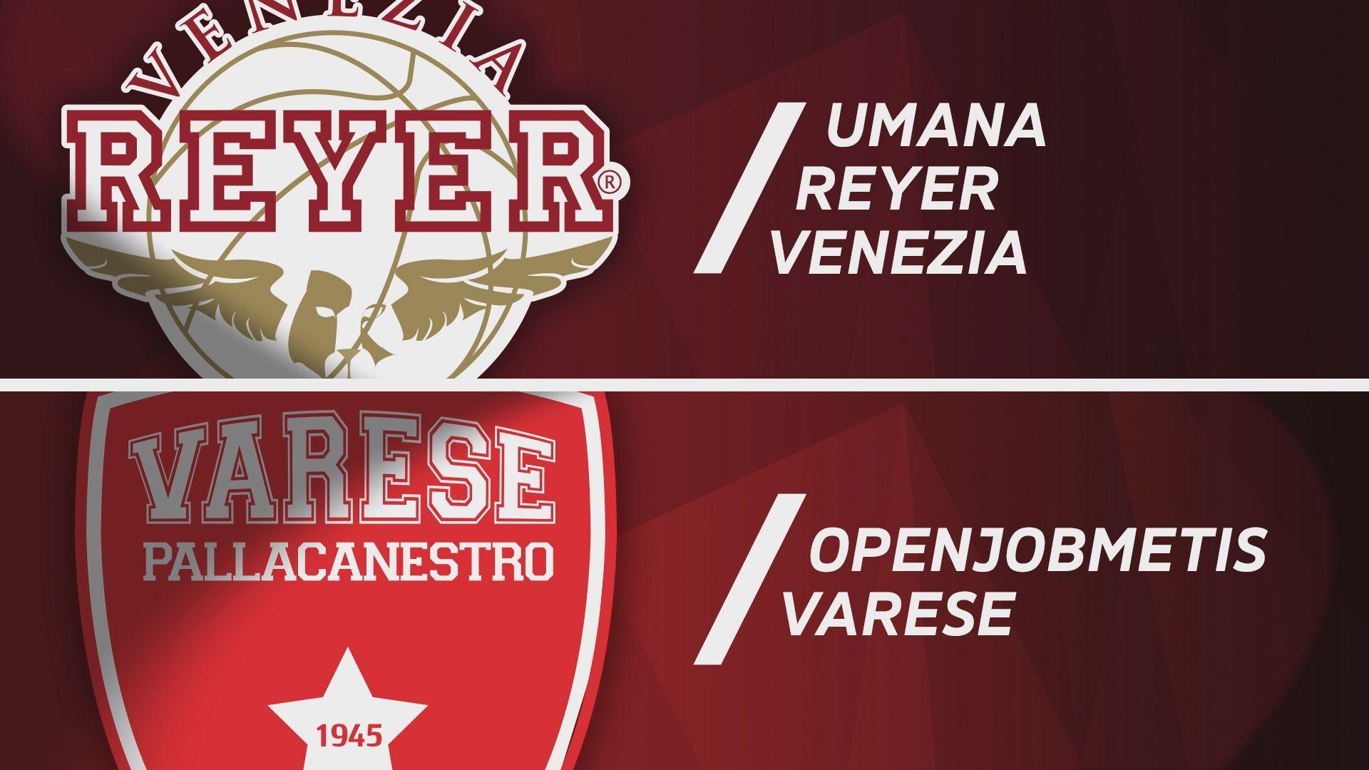 Umana Reyer Venezia - Openjobmetis Varese 86-77